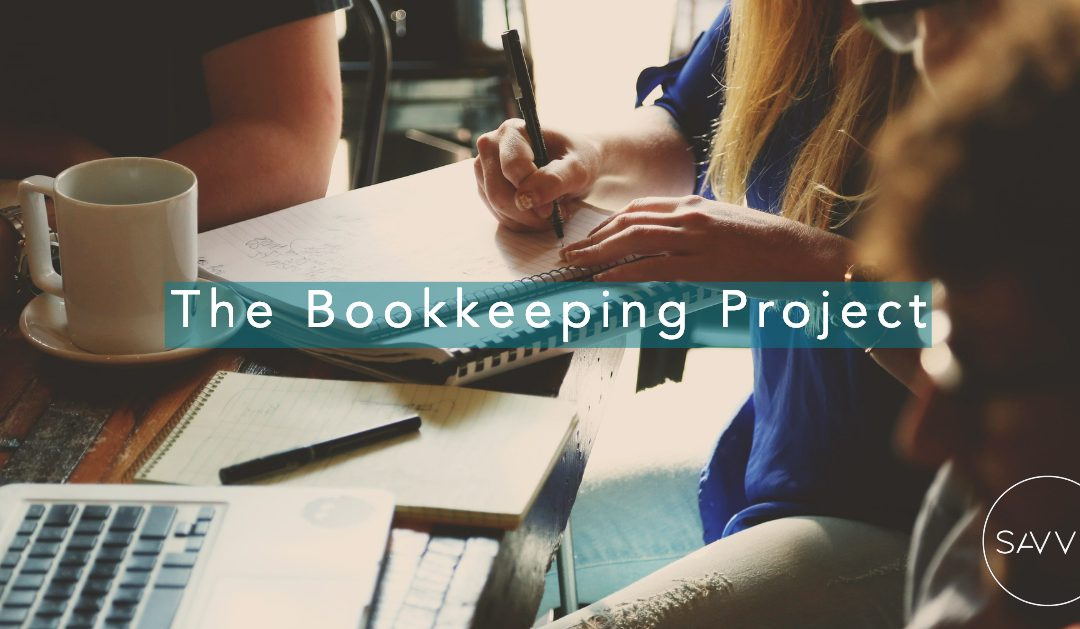 Episode #011 The Bookkeeping Project: Part 2